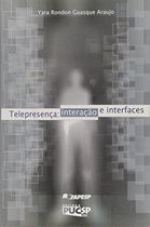 Telepresenca Interacao e Interfaces