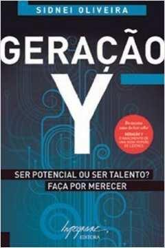 Geracao y Ser Potencial Ou Ser Talento