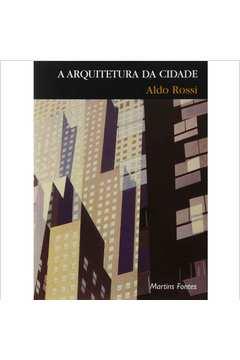 A Arquitetura da Cidade - 2 ª Edição
