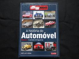 Historia do Automovel Vol. 3 o Periodo Entreguerras