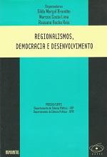 Regionalismo, Democracia e Desenvolvimento de Vários pela Humanitas (2007)