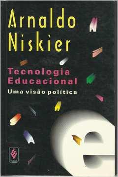 Tecnologia Educacional: uma Visão Política