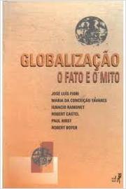 Globalizaçao: o Fato e o Mito