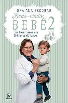 Boas-vindas, Bebê 2