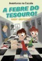Aventuras na Escola a Febre do Tesouro!