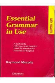Essential Grammar in Use - a Self-study Reference and Practice Book Fo
