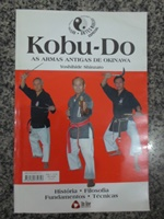 Kobu-do as Armas Antigas de Okinawa - História, Filosofia, Fundamen...