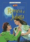 Coleção Grandes Clássicos Gênios Romeu e Julieta