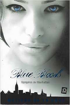 Blue Bloods Vampiros de Manhattan
