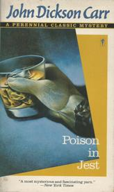 Poison in Jest ( a Perennial Classic Mistery )