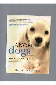 Angel Dogs - Anjos de Quatro Patas
