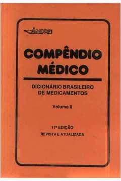 Compêndio Médico-dicionário Brasileiro de Medicamentos Vol 2