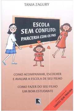 Escola sem Conflito: Parceria Com os Pais de Tania Zagury pela Record (2002)