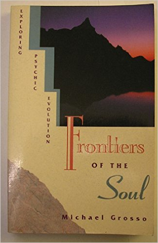 Frontíers of the Soul: Exploring Psychic Evolution