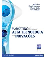 Marketing para Mercados de Alta Tecnologia e de Inovações