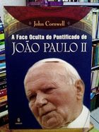 Face Oculta do Pontificado de Joao Paulo Ii