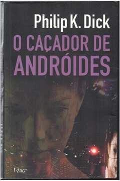 O Caçador de Andróides