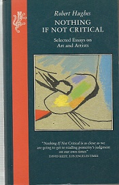 Nothing If Not Critical Selected Essays on Art