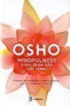 Mindfulness para Quem Não Tem Tempo