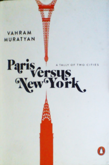 Paris Versus New York . a Tally of Two Cities