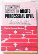 Primeiras Linhas de Direito Processual Civil - Volume 1