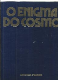 O Enigma do Cosmo