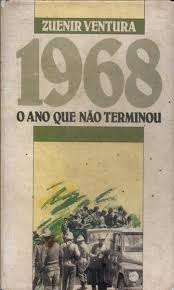 1968 o Ano Que Não Terminou