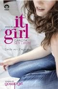 It Girl Vol 3 - Garota sem Limite