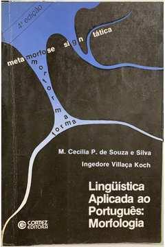 Lingüística Aplicada ao Português: Morfologia