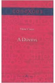A Duvida
