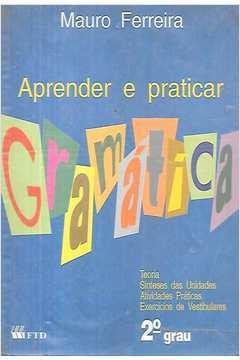 Aprender e Praticar Gramática - 2º Grau
