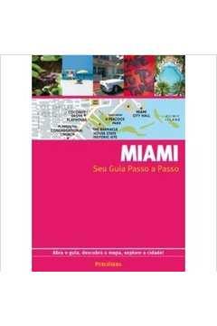 Miami - Seu Guia Passo a Passo