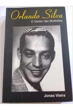 Orlando Silva 100 Anos- o Cantor das Multidões 7c6059e35e