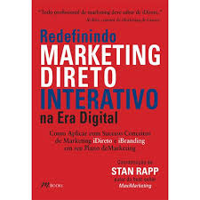 Redefinindo Marketing Direto Interativo na era Digital