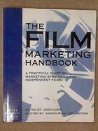 The Film Marketing Handbook: a Practical Guide to Marketing de Annika Pham, Neil Watson, John Durie (edited) pela British Film Inst (1993)