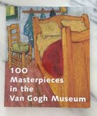 100 Masterpieces in the Van Gogh Museum