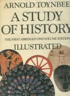 A Study of History the First Abrudged One Volume Edition