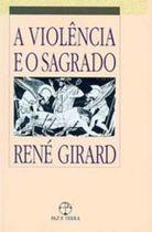 A Violencia e o Sagrado