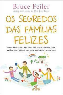 Os Segredos das Famílias Felizes