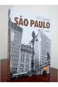 São Paulo 450 Bairros 450 Anos