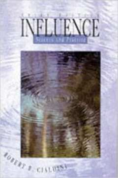 Influence - Science and Practice Third Edition