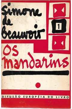 Os Mandarins Volume 1