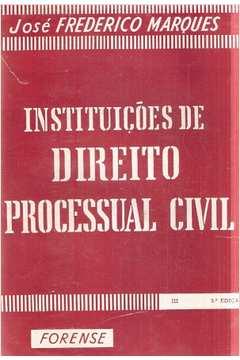 Instituiçoes de Direito Processual Civil - Vol. III