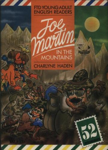 Ftd Young Adults English Readers 52 - Joe Martin in the Mountains