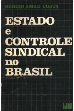 Coroa Vermelha 12 - Estado e Controle Sindical no Brasil