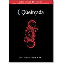 Queimada - Série House of Night
