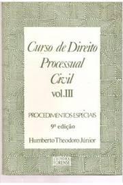 Curso de Direito Processual Civil Vol III