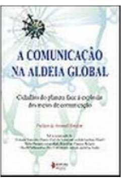 A Comunicação na Aldeia Global