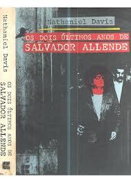Os Dois Últimos Anos de Salvador Allende