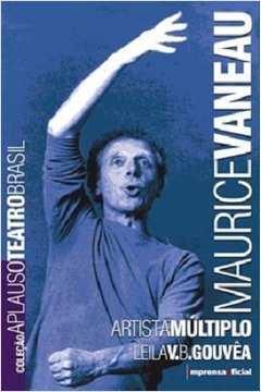 Maurice Vaneau - Artista Múltiplo